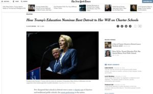 How Trump's Education Nominee Bent Detroit to Her Will on Charter Schools The New York Times