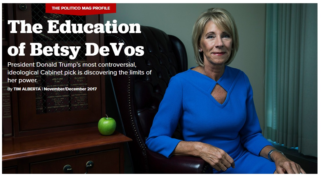 The Education of Betsy DeVos POLITICO v2 Magazine