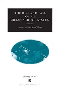 The Rise and Fall of an Urban School System